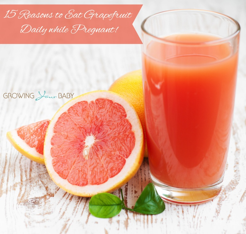 15 Reasons to Eat Grapefruit Daily while Pregnant