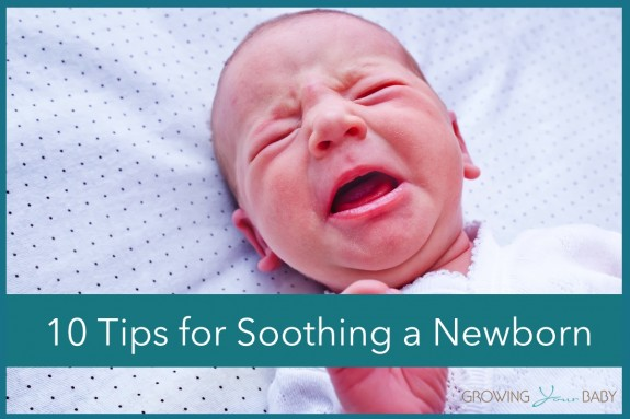 10 tips for soothing a newborn