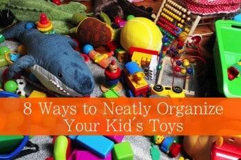 8 Ways to Neatly Organize All Those Toys