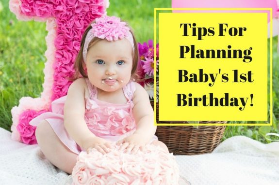 baby 1st birthday Tips For Planning Baby's First Birthday! baby 1st birthday