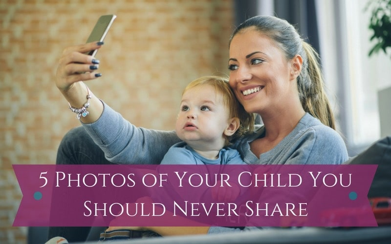 5 Photos of Your Child You Should Never Share