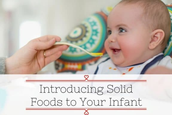 Introducing Solid Foods to Your Infant