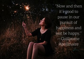 """Thankful quote """"Now and then it's good to pause in our pursuit of happiness and just be happy"""