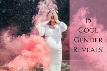 15 Cool Gender Reveals!