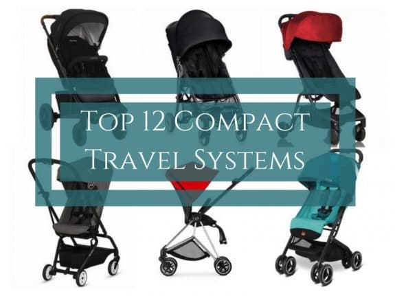 Top 12 Compact Travel Systems