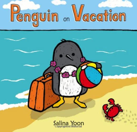 Penguin on Vacation by Salina Yoon