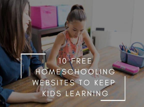 10 Free Homeschooling Websites to Keep the Kids Learning