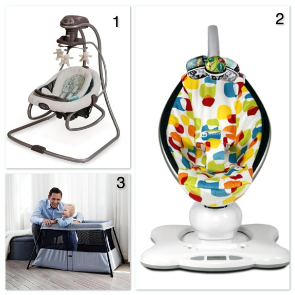 1.  Graco DuetSoothe Swing And Rocker 2. 4Moms Mamaroo 3. BabyBjörn Play Yard